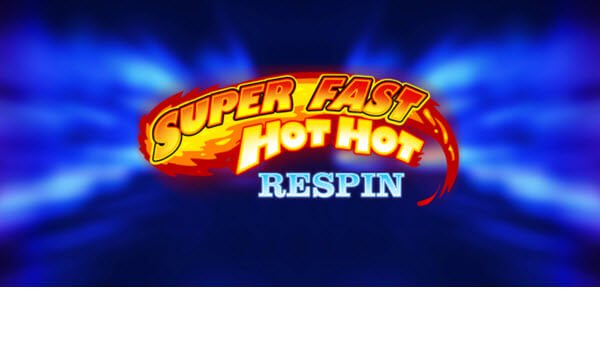 Φρουτάκι Super Fast Hot Hot Respin