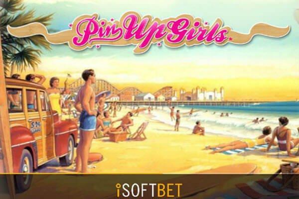 φρουτάκι Pin Up Girls της iSoftBet